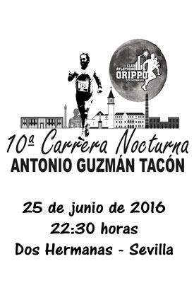 X Carrera Nocturna Antonio Guzmán Tacón