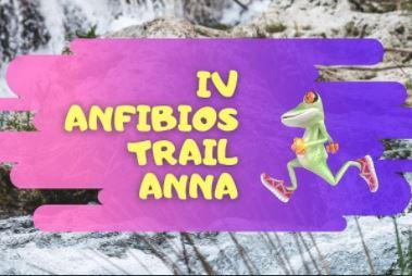 IV Anfibios Trail Anna