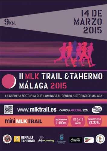 II MLK Trail & Tahermo Malaga