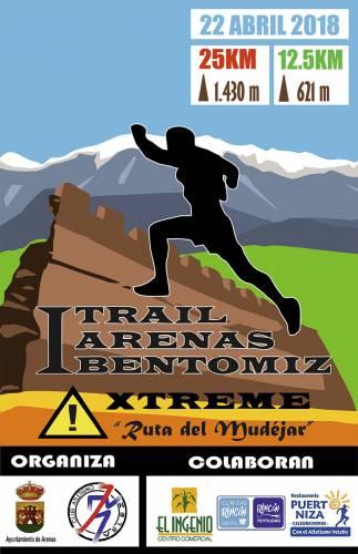 I Trail Arenas Bentomiz Xtreme Ruta del Mudéjar