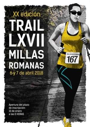 XX Trail LXVII Millas Romanas