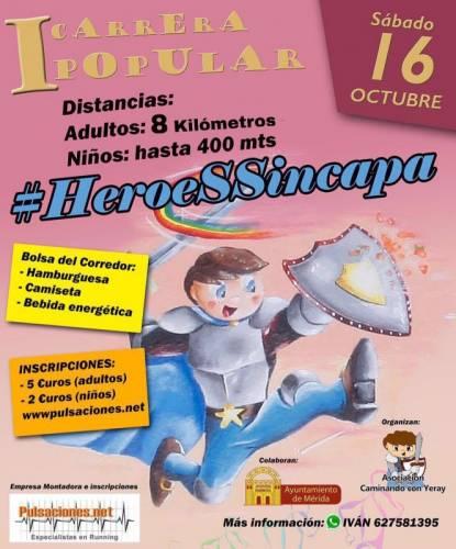 I Carrera Popular #HéroeSSincapa