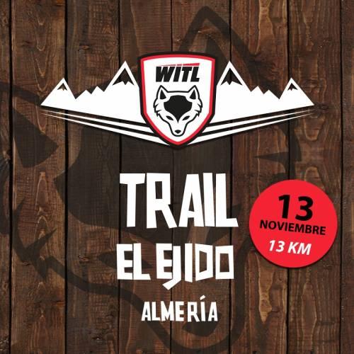 III WITL Trail El Ejido