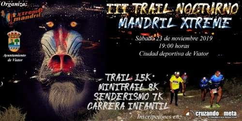 III Trail Nocturno Mandril Xtreme