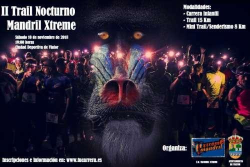 II Trail Nocturno Mandril Xtreme