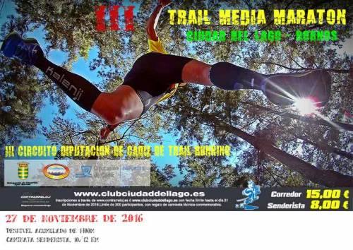 Carrera III Trail Media Maratón Ciudad del Lago