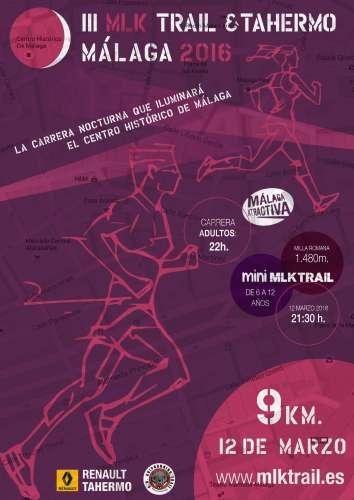 III MLK Trail & Tahermo Malaga 2016