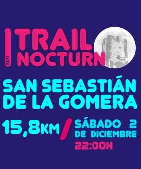 I Trail Nocturno San Sebastian de la Gomera
