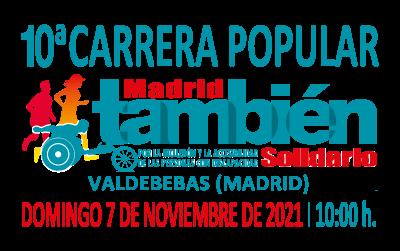 10ª Carrera Popular Madrid También Solidario