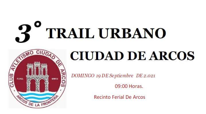 III Trail Urbano Ciudad de Arcos